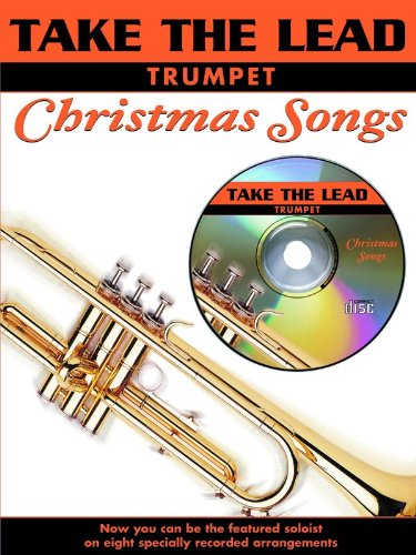 Take the Lead Christmas Songs: Trumpet (Book & CD)
