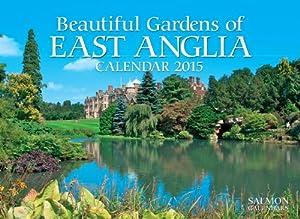 Beautiful Gardens of East Anglia Calendar 2015