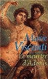 echange, troc Marie Visconti - Le Meurtre d'Adonis