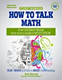 img - for How to Talk Math: Over 100 Math Words that Every Student MUST KNOW! book / textbook / text book