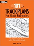 One Hundred and One Track Plans for Model Railroad...