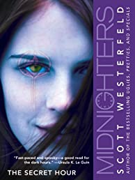 Midnighters #1: The Secret Hour (Midnighters Trilogy)