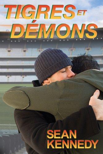 Sean Kennedy - Tigres et Démons