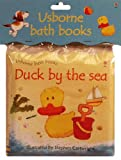 Duck by the Sea (Bath Books)