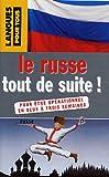 echange, troc Lydia Vaïsser, Véronique Meurgues - Le russe tout de suite!