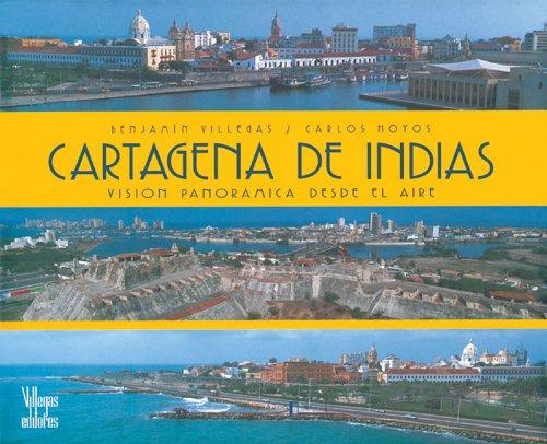 Cartagena de Indias: Vision panoramica desde el aire