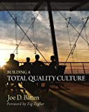 img - for Building a Total Quality Culture: book / textbook / text book