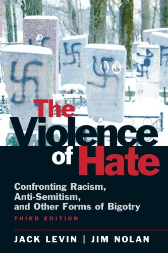 The Violence of Hate: Confronting Racism, Anti-Semitism,...