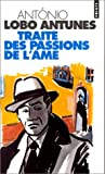 Traite DES Passions SE l'Ame (French Edition) (2020324598) by Antunes, Antonio Lobo