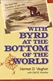 With Byrd at Bottom of World