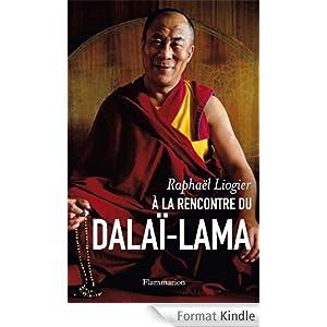 A la rencontre du Dalaï-Lama