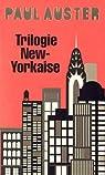 Trilogie new-yorkaise (Cit� de verre - Revenants - La chambre d�rob�e) par Auster