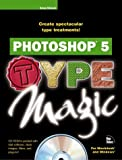 img - for Photoshop 5 Type Magic by Simsic, Greg (1998) Paperback book / textbook / text book