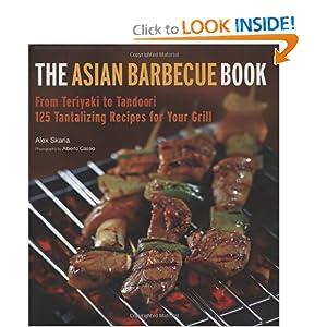 The Asian Barbecue Book - Alex Skaria