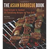 The Asian Barbecue Book: From Teriyaki to Tandoori ~ Alex Skaria