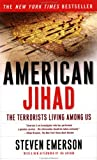 cover of American Jihad: The Terrorists Living Among Us