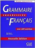 Grammaire Progressive du Francais, Intermediare (French Edition)