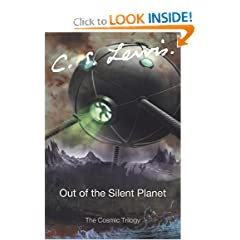 Out of the Silent Planet (Cosmic Trilogy) by C. S. Lewis