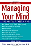 img - for Managing Your Mind::The Mental Fitness Guide, 2nd edition.[Paperback,2007] book / textbook / text book