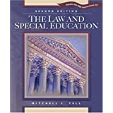 The Law and Special Education: Includes the IDEA Improvement Act ~ Mitchell L. Yell