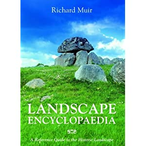 Landscape Encyclopaedia: A Reference Guide to the Historic Landscape