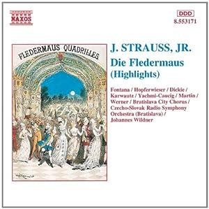 Joh. Strauß: Die Fledermaus (Highlights) (Aufnahme Bratislava 1991)