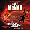 DropZone Audiobook by Andy McNab Narrated by Nigel Pilkington