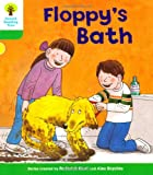 Roderick Hunt Oxford Reading Tree: Level 2: More Stories A: Floppy's Bath