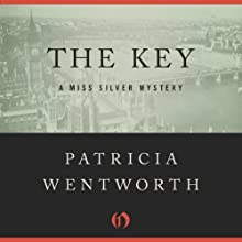 The Key: The Miss Silver Mysteries (       UNABRIDGED) by Patricia Wentworth Narrated by Diana Bishop