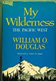 My Wilderness: The Pacific Northwest