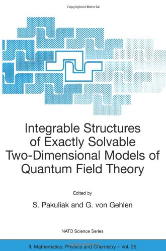 Integrable Structures of Exactly Solvable Two-Dimensional Models of Quantum Field Theory (Nato Science Series II: (closed))