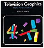 img - for Television Graphics: From Pencil to Pixel book / textbook / text book
