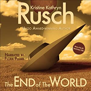 The End of the World | [Kristine Kathryn Rusch]