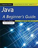 Java, A Beginner's Guide, 2nd Edition: Advanced Features (Core Series) Updated To Java 8