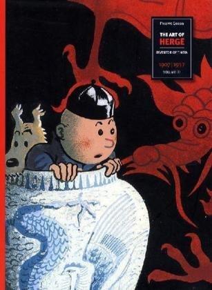 The Art of Herge, Inventor of Tintin: Volume 1: 1907-1937: 1907-1937 v. 1