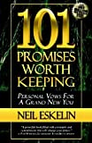 101 Promises Worth Keeping (0984587470) by Eskelin, Neil