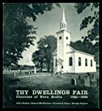 img - for Thy Dwellings fair: Churches of Nova Scotia, 1750-1830 book / textbook / text book