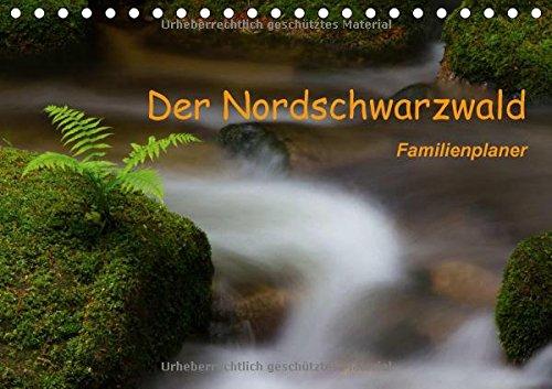 Der Nordschwarzwald (Tischkalender immerwährend DIN A5 quer): Ein Familienplaner mit Aufnahmen aus dem Nordschwarzwald (Geburtstagskalender, 14 Seiten), Buch