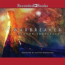 Warbreaker Audiobook by Brandon Sanderson Narrated by Alyssa Bresnahan