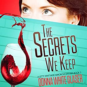The Secrets We Keep: Suspense with a Dash of Humor Audiobook