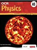 OCR AS Physics Student Book and Exam Cafe CD-ROM (OCR A Level Physics A)