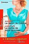 Le destin de Caliope - Le secret de Wolff Mountain - Rendez-vous à Venise: (promotion)