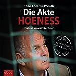 Die Akte Hoeness: Portrait eines Pote...