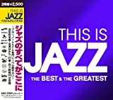 THIS IS JAZZ �x�X�g�E�A���h�E�O���C�e�X�g �摜