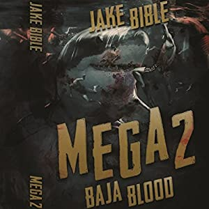 Mega 2: Baja Blood Audiobook