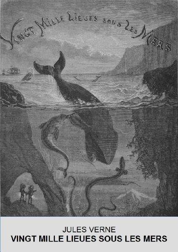 Jules Verne - Vingt mille lieues sous les mers (version illustrée et annotée) (French Edition)