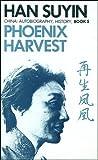 Phoenix Harvest: Volume 2 of My House Has Two Doors