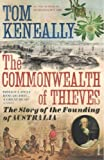 Commonwealth of Thieves (0099483742) by Keneally, Thomas