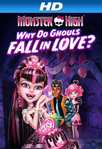 monster high why do ghouls fall in love hd 4 5 out of 5 stars see all