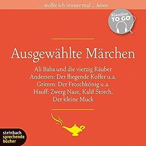 Ausgewählte Märchen (Klassiker to go) Hörbuch